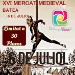 Instameet 6 de juliol: Mercat medieval de Batea (limitat 30 places)