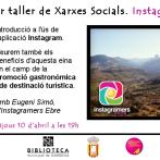 1er Taller Xarxes Socials Biblioteca Municipal de Gandesa: Instagram – amb Eugeni Simó