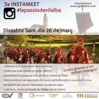 3a INSTAMEET #LAPASSIODEVILALBA  –  Dissabte Sant 26 de març de 2016